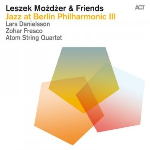 Leszek Możdżer & Friends - Jazz at Berlin Philharmonic III